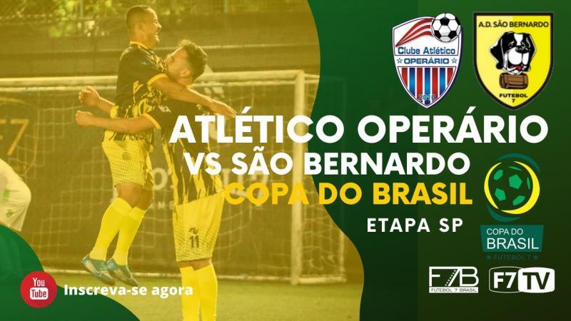 COPA DO BRASIL - OPERÁRIO-PR X SÃO BERNARDO-SP