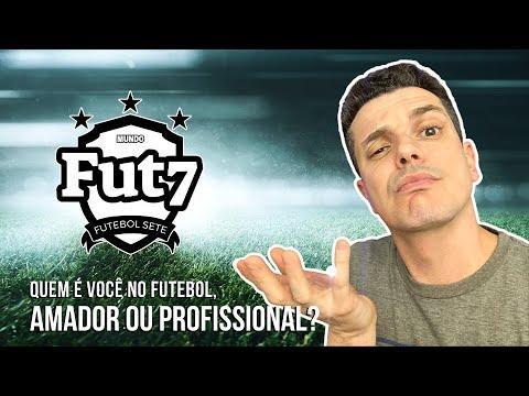 MUNDO FUT7 - Atletas amadores x profissionais