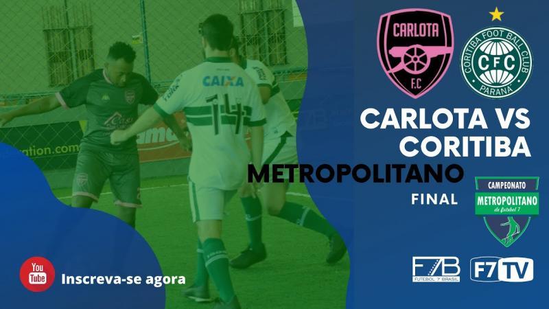 FINAL METROPOLITANO PR - CORITIBA X CARLOTA