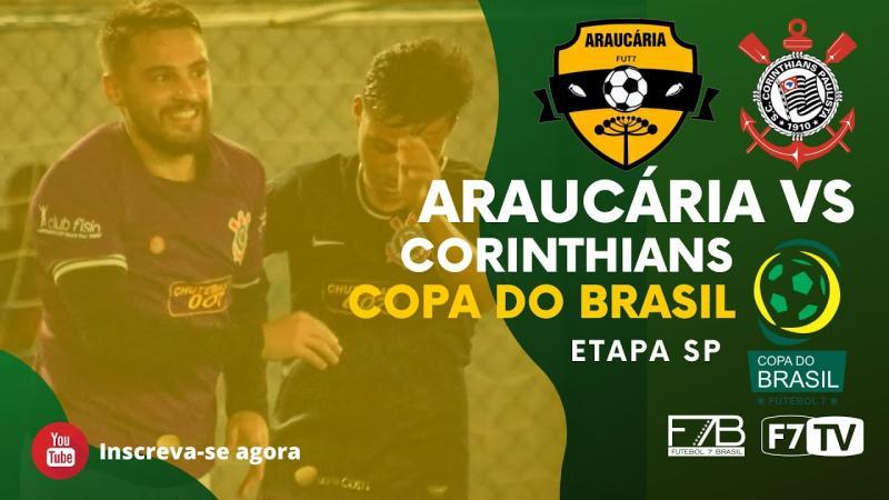 COPA DO BRASIL - CORINTHIANS-SP X ARAUCÁRIA-PR